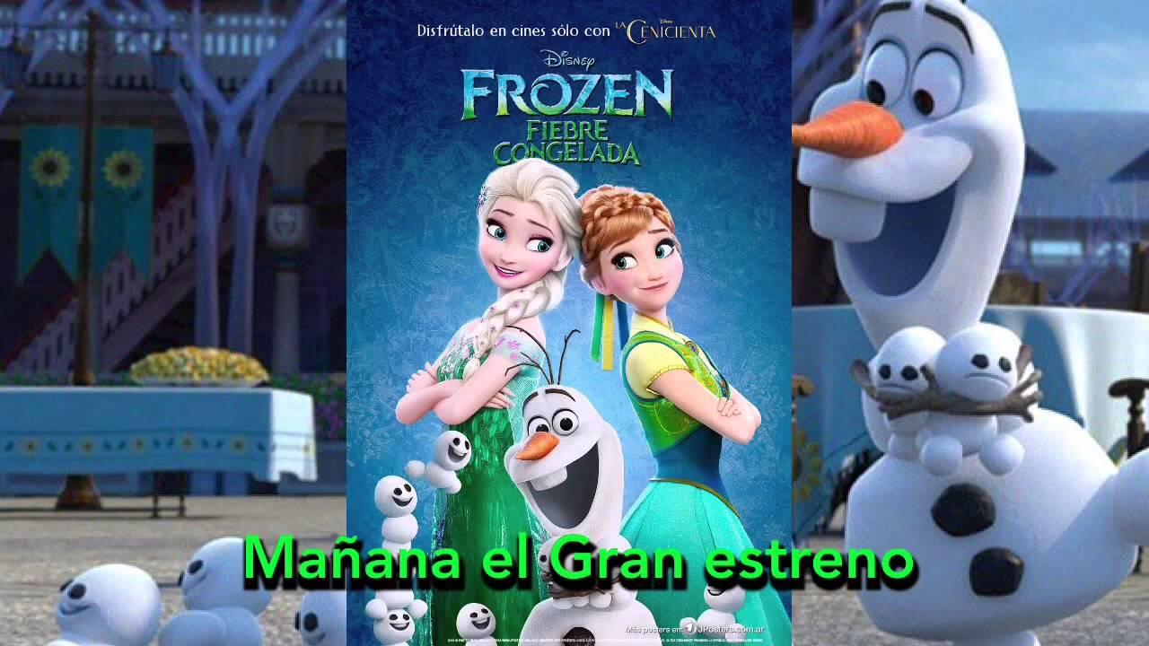Mañana el gran estreno de Frozen Fiebre Congelada - YouTube