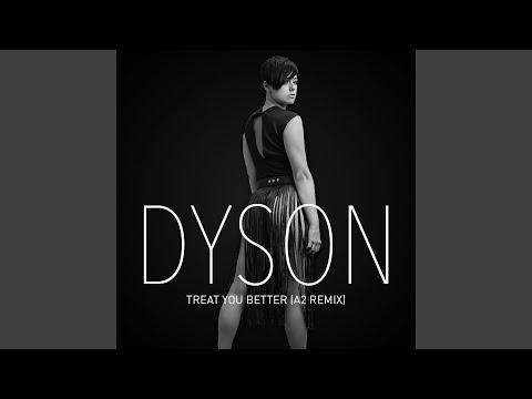 Treat You Better (A2 Remix)
