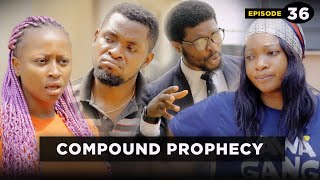 Download Emmanuella Comedy - Compound Prophecy - Episode 36 (Caretaker Series) Mark Angel TV