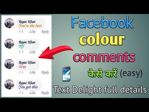 How To Do Colour Comments In Fb    How To Use Facebook Text Delight