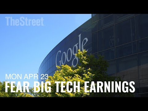 Fear Earnings From Big-Tech Names Like Google and Microsoft