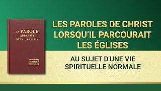 Paroles de Dieu « Au sujet d'une vie spirituelle normale »