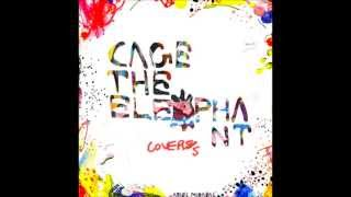 Cage The Elephant - Covers [Full Album]