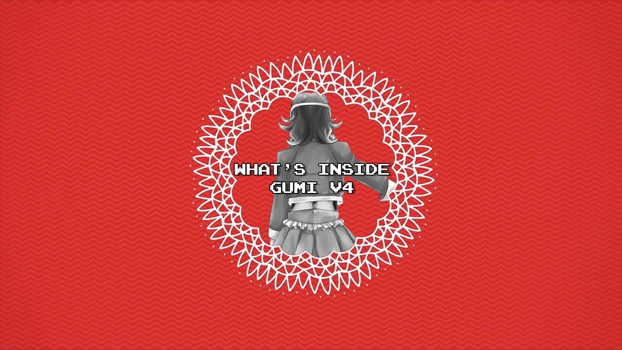 【 Megpoid Gumi V4 】 What's Inside Cover