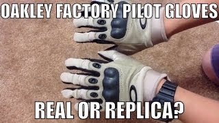 Oakley Factory Pilot Gloves: Real vs Replica