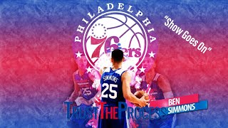"""Ben Simmons 2017-2018 mix """"Show Goes On"""""""