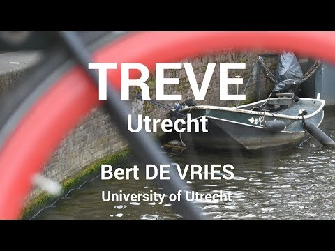 Bert DE VRIES — University of Utrecht (TREVE project)