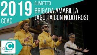 Cuarteto, Brigada Amarilla agüita con nojotros - Cuartos