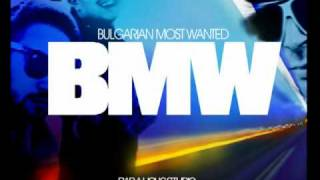 Young BB Young & 100 Кила -- BMW ( Bulgarian Most Wanted)