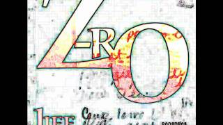 Z-RO: Let Me Live My Life