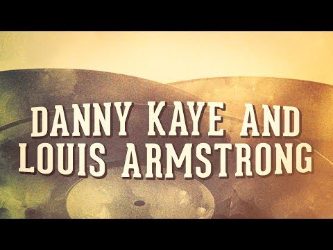 Danny Kaye and Louis Armstrong, Vol. 1 « Les idoles du Jazz » (Album complet)
