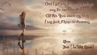 Kiiara - Feels (Jai Wolf remix) [Lyrics]