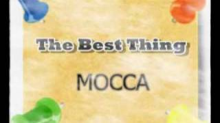 The Best Thing - Mocca