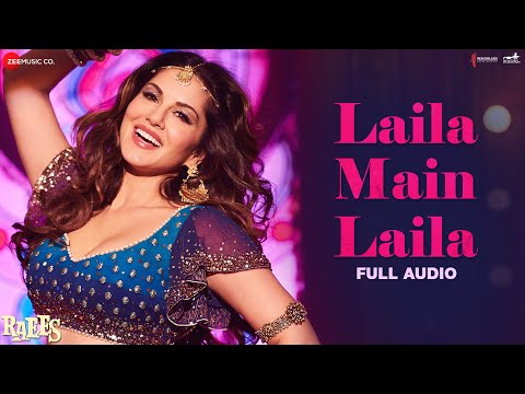 Laila Main Laila - Full Audio | Raees | Shah Rukh Khan & Sunny Leone thumbnail