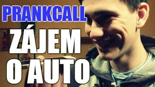 PRANKCALL#1 - Zájem o auto