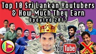 Top 10 Sri Lankan Youtubers And How Much They Earn Updated 2017