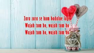 Wajah Tum Ho Lyrics Title Song – Tulsi Kumar, Mithoon   YouTube