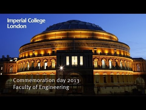 Imperial College London Commemoration day 2013 - Faculty of Engineering