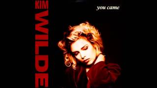 Kim Wilde You Came The Shep Pettibone Mix
