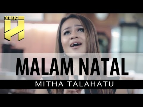 MITHA TALAHATU - Malam Natal (Official Video Lirik)