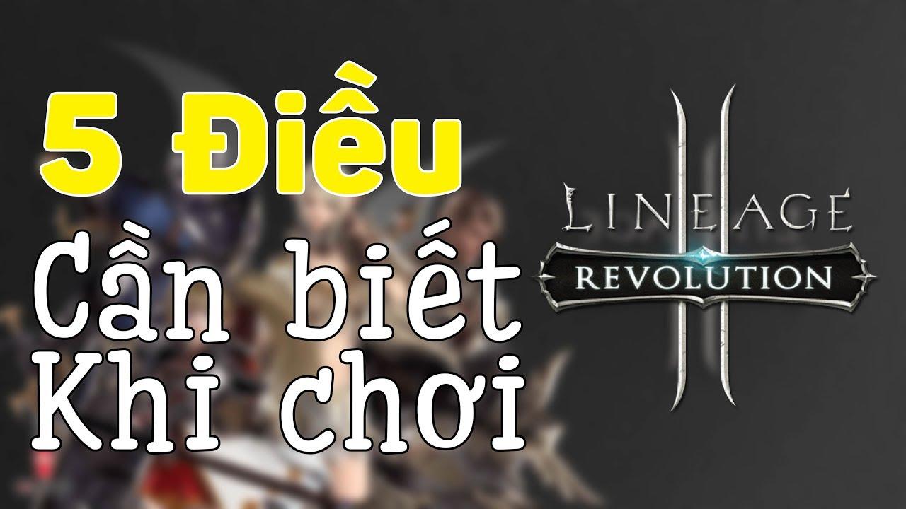 Lineage 2 Revolution: 5 điều cần biết trước khi chơi, cách lên LV nhanh