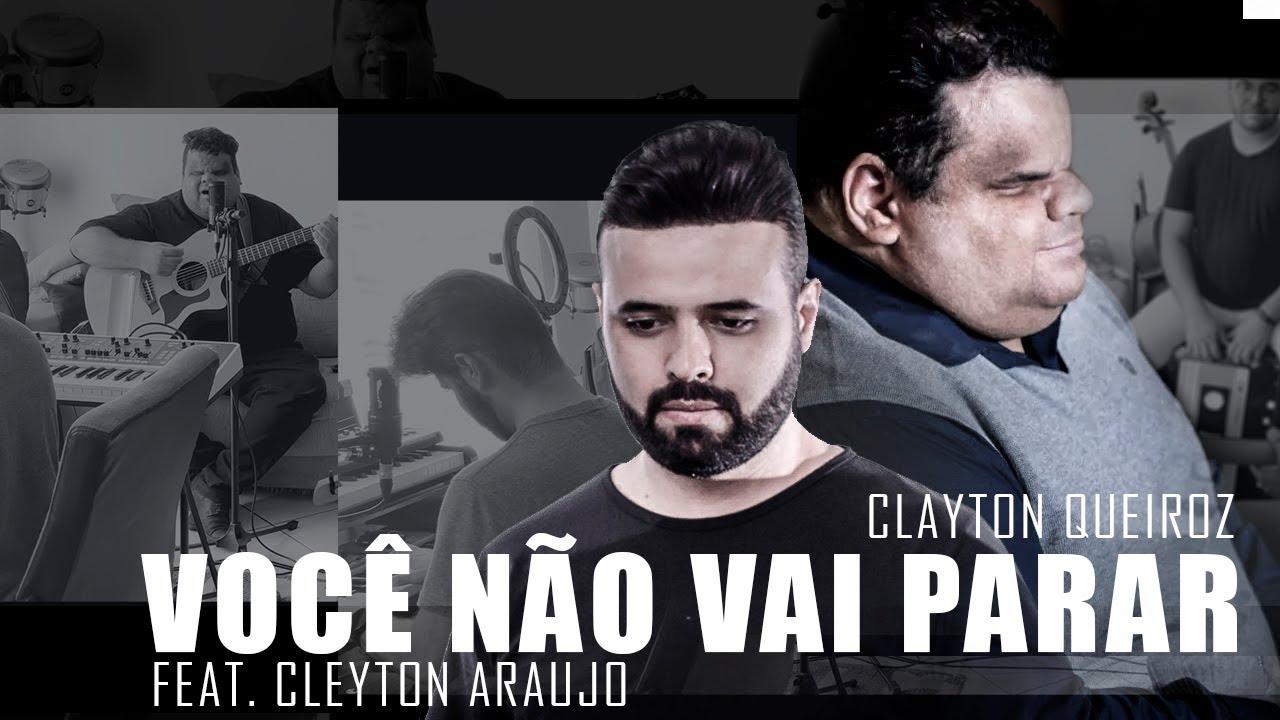 Download Você Não Vai Parar l Clayton Queiroz e Cleyton Araujo