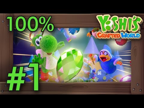 Yoshi's Crafted World: 100% Walkthrough Part 1 - Sunshine Station (All Flowers & Red Coins)