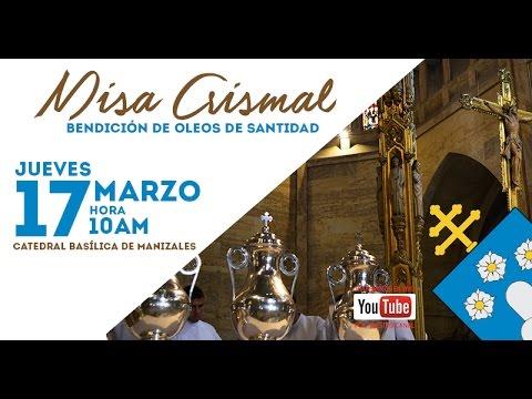 MISA CRISMAL 2016 ARQUIDIÓCESIS DE MANIZALES