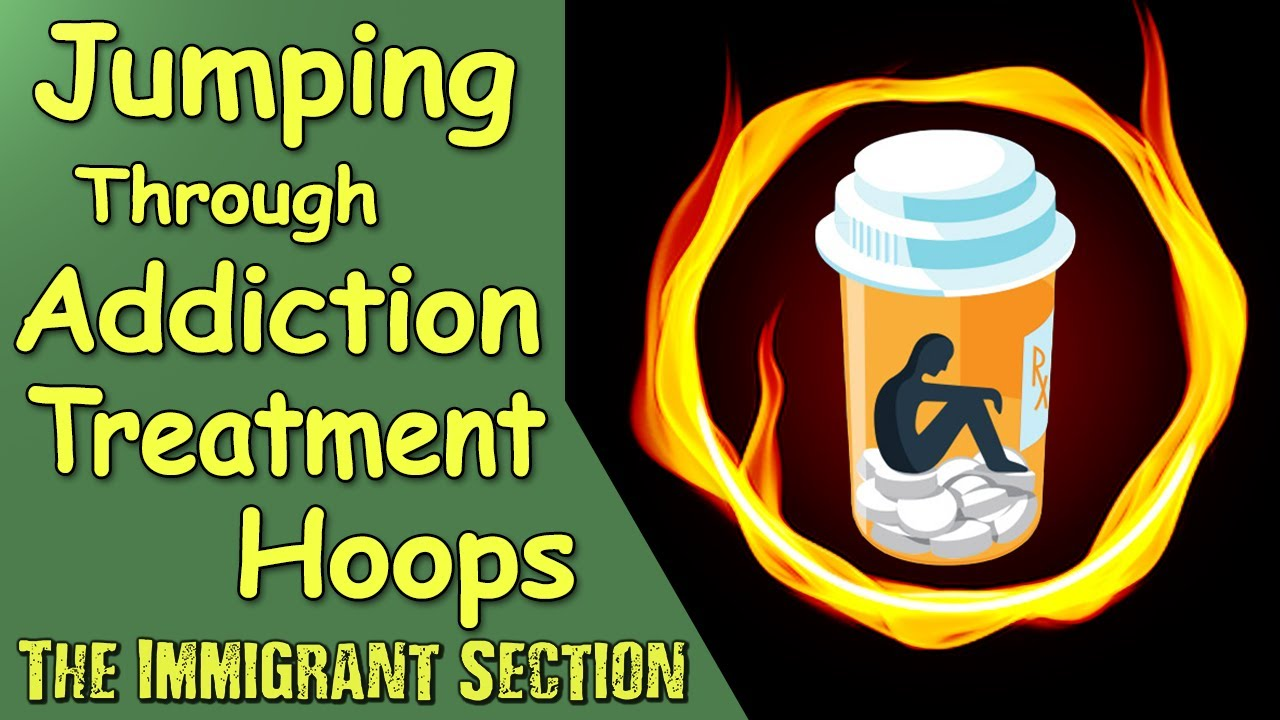 Jumping Through Addiction Treatment Hoops