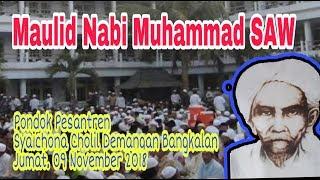 Maulid Nabi Muhammad SAW PP Syaichona Cholil Bangkalan 09 nov 2018