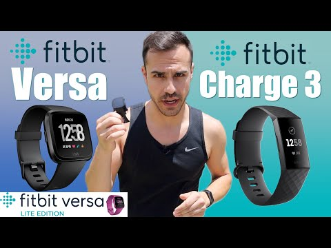 Fitbit Versa vs. Charge 3 vs. Versa Lite - Review and Comparison Video