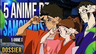 LES 5 MEILLEURS ANIME DE SAMOURAI ! Top Anime