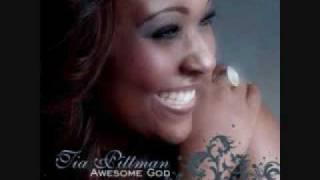 Tia Pittman - Awesome God