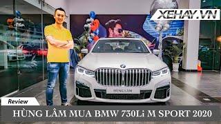 Hùng Lâm mua BMW 730Li M Sport 2020 |XEHAY.VN|