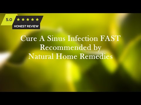 Cure A Sinus Infection FAST - BEST Natural Home Remedies