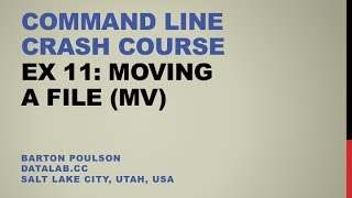 Command Line Crash Course - Ex 11 - Moving a File (mv)