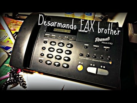 "Desarmando Fax 170 ""brother"""
