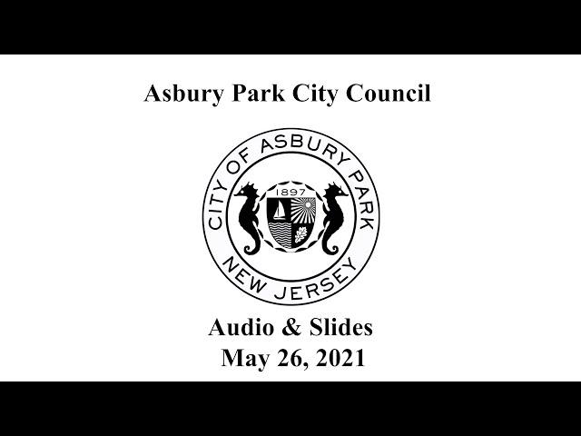 Asbury Park City Council - May 26, 2021