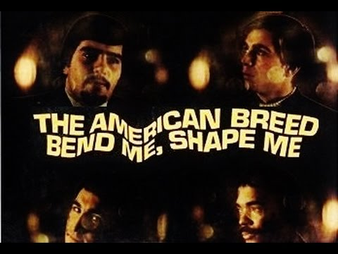 "The American Breed - ""Bend Me, Shape Me"" 1967 FULL ALBUM"