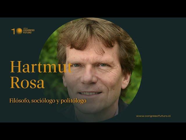 Hartmut Rosa | El salto al vacío | Congreso Futuro 2021