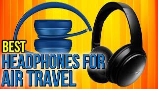 Video 7 Best Headphones For Air Travel 2017 download MP3, 3GP, MP4, WEBM, AVI, FLV Juli 2018