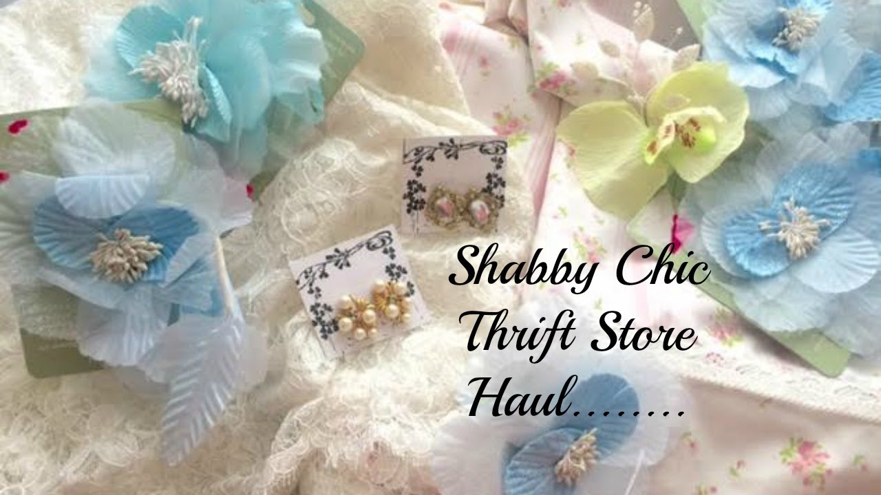 beautiful shabby chic thrift store haul youtube. Black Bedroom Furniture Sets. Home Design Ideas