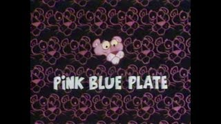 Pink Panther: PINK BLUE PLATE (1980 TV version, laugh track)