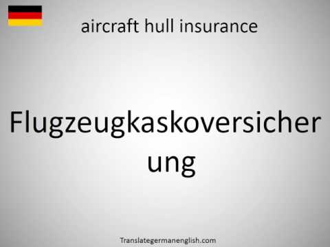 How to say aircraft hull insurance in German?