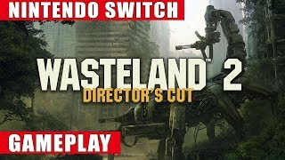 wasteland 2: Director's Cut Nintendo Switch Gameplay