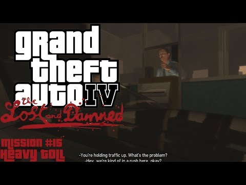 GTA: The Lost And Damned (PC) Mission #15 - Heavy Toll
