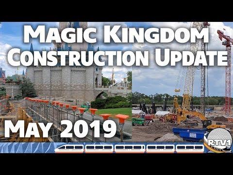 Magic Kingdom Construction Update - May 2019 - Walt Disney World