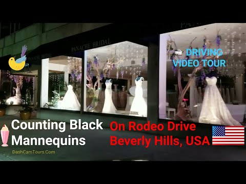 Los Angeles Driving Tour: Counting Black Mannequins In Beverly Hills Rodeo Drive Fashion Storefronts