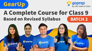 GearUp: A Complete Course for Class 9 (Batch 2)