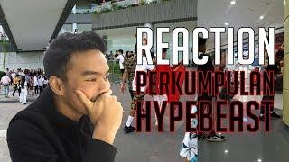 REACTION PERKUMPULAN HYPEBEAST - #HuntingFake